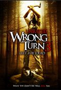 Wrong Turn 3 - Korku Kapani 3